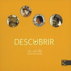 Descubrira arte a través do mundo-C. Desnoëttes- Faktoría K de libros