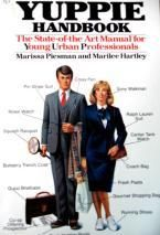 Yuppie Handbook: The State-Of-The Art Manual for Young Urban Professionals