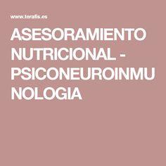 ASESORAMIENTO NUTRICIONAL - PSICONEUROINMUNOLOGIA