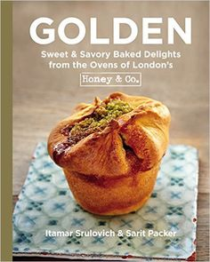 Golden: Sweet & Savory Baked Delights from the Ovens of London's Honey & Co.: Itamar Srulovich, Sarit Packer: 9780316284325: Amazon.com: Books