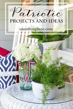 A gathering of patriotic ideas and DIY projects that are easy, festive and fun! Includes decor, crafts, recipes and more!