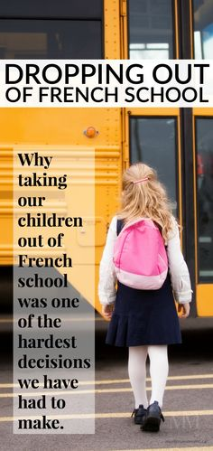 DROPPING OUT OF FRENCH SCHOOL – Why taking our children out of French school was one of the hardest decisions we have had to make.