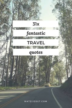 31x Fantastic famous travel quotes