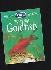 Care For Your Goldfish - The Official RSPCA Pet Guide