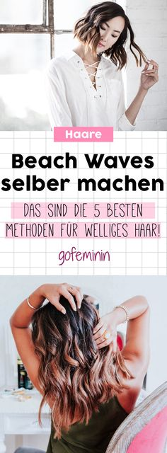 DIY Beach Waves: The 5 Best Methods for Wavy Hair- DIY Beach-Waves: Die 5 besten Methoden für welliges Haar DIY + Beach Waves: + The + 5 + best + methods + + + wave of hair - Short Bob Hairstyles, Diy Hairstyles, Wedding Hairstyles, Log Bob, Wavy Hair, New Hair, Natural Hair Styles, Short Hair Styles, Beach Wave Hair