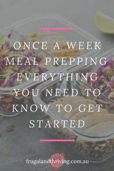 complete guide to once a week meal prepping