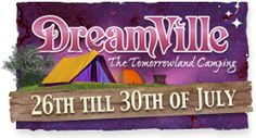 Tomorrowland, Dreamville. Biggest rave in the world. Belguim. http://www.youtube.com/watch?v=M7CdTAiaLes