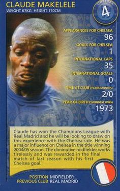 2005-06 Top Trumps Specials Chelsea #NNO6 Claude Makelele Front Football Tops, Football Cards, Trump Card, Fc Chelsea, Top Trumps, Champions League, Real Madrid, Cardio, Blues