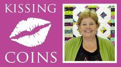 The Kissing Coins Quilt: Easy Quilting Tutorial with Jenny Doan of Misso...