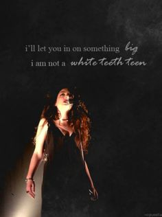 Lorde Lyrics WHITE TEETH TEENS   I'll let you in on something big / I am not a white teeth teen