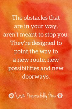 Those difficult situations are often brilliantly disguised opportunities.