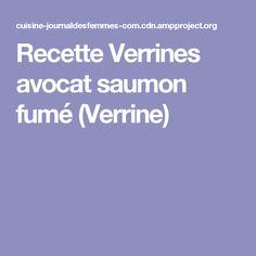 Recette Verrines avocat saumon fumé (Verrine)