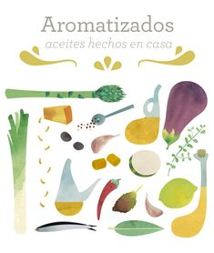 Flavored. Homemade oils | Book, un proyecto de pintandolamona | Domestika