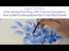 One Stroke Painting with Donna Dewberry - How to Paint in Monochrome, Pt. 2: Daisy - YouTube