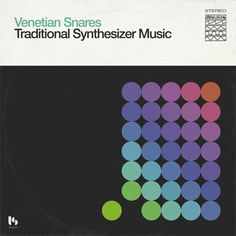 2bf88bd7425 Venetian Snares - Traditional Synthesizer Music Music Albums