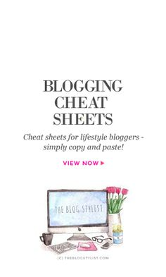 Blogging cheat sheets