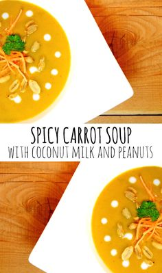 Spicy carrot soup with coconut milk and peanuts