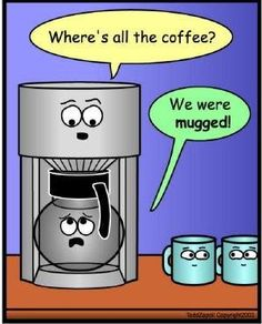 Funny Best Sayings Life Humorous Hilarious Quotes 3243 15 Really Funny Coffee Photos