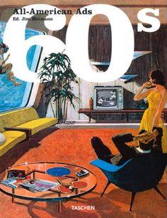 All American Ads of the 60's (Midi Series): Jim Heimann: 9783822811597: Amazon.com: Books