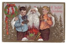 Santa Claus w/ Arms Around Two Boys Holding Toys ~J. Bien~Christmas~1910 #Christmas