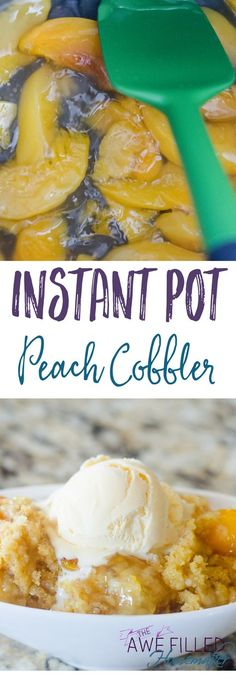 Instant Pot Peach Cobbler What is the history of peach cobbler and how exactly do you whip up a peach cobbler recipe for the instant pot? Today you can learn about both! via Awe Filled Homemaker Pressure Cooking Recipes, Slow Cooker Recipes, Crockpot Recipes, Crockpot Pie, Crockpot Dishes, What's Cooking, Instant Recipes, Instant Pot Dinner Recipes, Pots