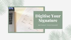 Digital Signature, Email Newsletters, Email Marketing, Letter Board, Personality, Photoshop, Ads, Posts, Create