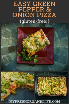 Green Pepper, Onion, & Mozzarella Pizza (with Gluten-Free Crust!) – My Fresh Organic Life