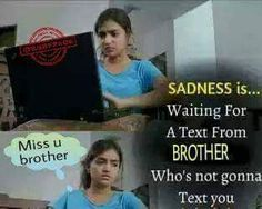 H hi nhi Kaha se wait Kru😢😢😢 Miss You Brother Quotes, Missing You Brother, Brother And Sister Relationship, Sister Quotes Funny, Brother And Sister Love, Dad Quotes, Sweet Sister Quotes, Sibling Quotes Brother, Brother Brother