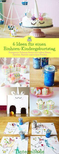 Einhorn Geburtstag Kindergeburtstag Party DIY selbermachen Idee Geschenkidee Basteln Spielen Muffins Torte Mitgebsel