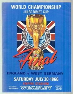 World Cup Football Programme: 1966 World Cup Final England versus West Germany July 30th 1966 #football