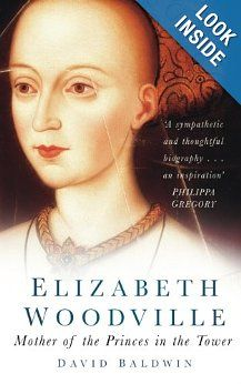 """Read """"Elizabeth Woodville Mother of the Princes in the Tower"""" by David Baldwin available from Rakuten Kobo. Elizabeth Woodville is undoubtedly a historical character whose life no novelist would ever have dared invent. Elizabeth Woodville, Richard Iii, Shakespeare History, Good Books, Books To Read, Reading Rainbow, What To Read, Historical Fiction, History Books"""