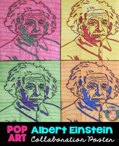 Pop Art Albert Einstein Collaboration Poster. Great for supplementing any lesson on Albert Einstein or Famous Scientists - and great for introducing Andy Warhol style Pop Art!