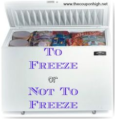 Don't let your frugal finds go bad, many of them can be put in the freezer to make them last longer.  Here's a guide on what to freeze or not to freeze.