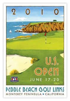 Signed 2010 U. Open Pebble Beach Mini-Poster by Lee Wybranski: Official Poster for the 2010 U. Open at Pebble Beach, featuring the famed hole - considered the greatest shot in golf. Signed by the artist Lee Wybranski. Us Open Golf, Golf Images, Classic Golf, Classic Style, Beach Posters, Art Posters, Masters Golf, Golf Art, Station Balnéaire