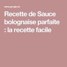 Recette de Sauce bolognaise parfaite : la recette facile