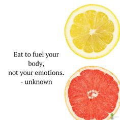 Eat to fuel your body not your emotions. - unknown  There is nothing wrong with treating yourself. If you find yourself treating to cover up or manage your emotions you are emotionally eating.  Next week I'm hosting  a master class on 3 Ways To Overcome  Emotional Eating.