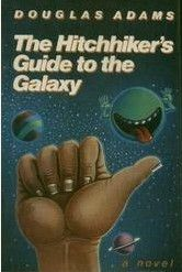 """""""The Hitchhiker's Guide to the Galaxy"""" by Douglas Adams -- The book is far better than the movie. One of the few books that has made me laugh aloud. Douglas Adams, Books You Should Read, Books To Read, My Books, The Hitchhiker, Hitchhikers Guide, After Earth, Galaxy Book, Galaxy 5"""