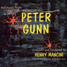 """1958: The first ever Grammy Awards. Best Album goes to Henry Mancini's """"The Music From Peter Gunn."""""""