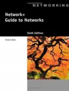 Network+ Guide to Networks, 6th Edition - Free eBook Online