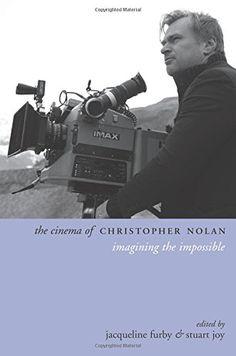 The cinema of Christopher Nolan : iImagining the impossible, 2015  http://absysnetweb.bbtk.ull.es/cgi-bin/abnetopac01?TITN=525997