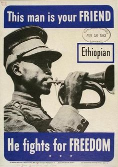 This man is your FRIEND - Ethiopian, An American World War II propaganda poster, 1942 Ww2 Posters, Fight For Freedom, Mystery Of History, Military Men, American Soldiers, Dieselpunk, World War Two, Vintage Posters, American History