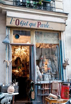 l'Objet qui Parle--Rumored to be one of the best antique shops in Paris......(Objects that speak)/ would love to go there.