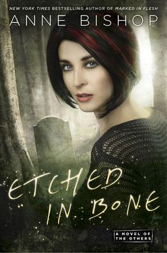 #CoverReveal  Etched in Bone (The Others, #5) by Anne Bishop