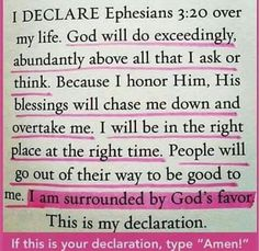 DECLARE~~~ THIS~~~ SCRIPTURE~~~ OVER~~~ UR~~~ LIFE~~~ RECEIVE~~~AND~~~ CLAIM~~~ IT~~~ N~~~ THE~~~ NAME~~~ OF~~~ JESUS~~~ AMEN
