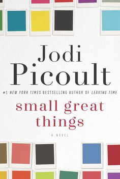 Small Great Things by Jodi Picoult, Out Oct. 11