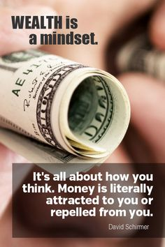 Daily Quotation for November 2015 - Wealth is a mindset. It's all about how you think. Money is literally attracted to you or repelled from you. You Are Creators, Real Estate Training, Money Pictures, Manifesting Money, Money Affirmations, Note To Self, Daily Quotes, Picture Quotes, Law Of Attraction