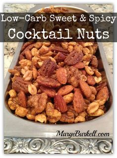 "Happy HUMP Day everyone! Hubby and I are being a couple of ""slugs"" on this cold, wet a dreary Wednesday but I thought I would take a minute to share my latest post with you.   http://margeburkell.com/cocktail-nuts-low-carb-sweet-spicy/  Friends at the party Saturday night really liked them as they go well with mixed drinks or wine... ENJOY!"