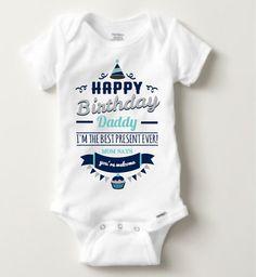 Happy Birthday Daddy Present Infant Clothing Bodysuit Romper Baby Leotard Creeper Shirt
