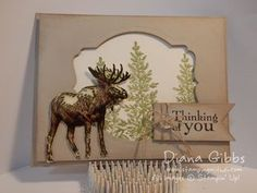 "By Michelle Cambern. Uses moose stamp from ""Walk in the Wild"" and tree stamp from ""Lovely as a Tree,"" both by Stampin' Up."