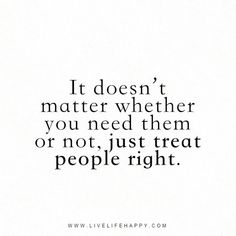 17 Best Treat People Quotes Images Thinking About You Words Thoughts